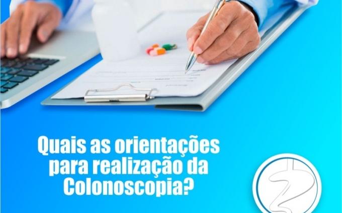 Quais as orientações para realização da colonoscopia