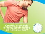Quando a cirurgia é indicada em casos de hemorroidas?